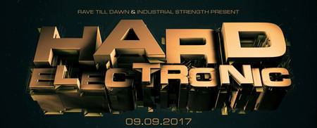 HARD ELECTRONIC: Saturday 9 Sept Los Angeles