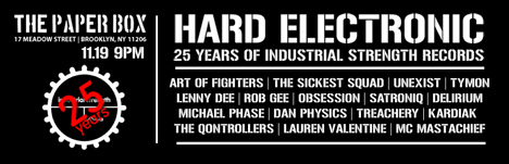 Hard Electronic - 25 Years of Industrial Strength Records -  World Tour