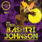 Bashiri Johnson - Bitz & Piecez Vol 3