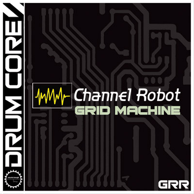 Drumcore: Channel Robot Grid Machine