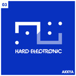 Akkya - Hard Electronic (Techno) - HE03