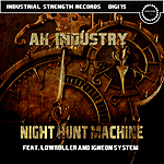 ISD015 - AK-Industry- Night Hunt Machine