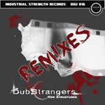 ISD016 - DubStrangers - New Structures Remixes