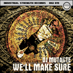 ISD019 - DJ Mutante - We'll Make Sure