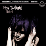 Miss Twilight - Grind - ISR DIGI 050