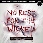 Al Twisted & Sleeper Cell - No Rest for the Wicked - ISR DIGI 054