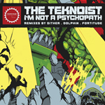 THE TEKNOIST -  I'M NOT A PSYCHOPATH (The Remixes) - ISR DIGI 061