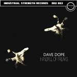 Dave Dope - Handful of Freaks - ISR DIGI 063