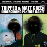 Tripped & Matt Green -  Underground Panther Jacket - ISR DIGI 065