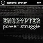 Encrypter - Power Struggle