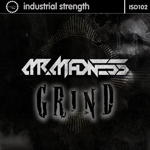 Mr Madness - Grind ISR D102