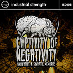 Innovative & Synaptic Memories -Captivity of Negativity ISR D108