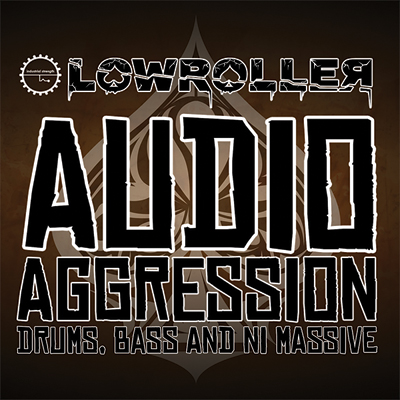 Lowroller : Audio Aggression