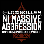 Lowroller : NI Massive Agression