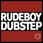 Rudeboy Dubstep  - Sample Pack