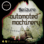 Sei2ure: Automated Machinery