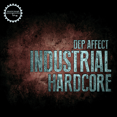 Industrial Hardcore : Dep Affect
