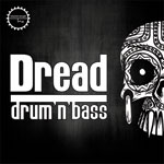 Dread - Drum n Bass