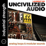 Laurent Hô -  Uncivilzed Audio