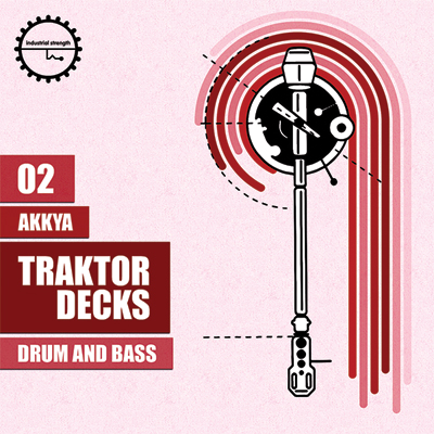 Traktor Decks 02:- Akkya - Drum & Bass